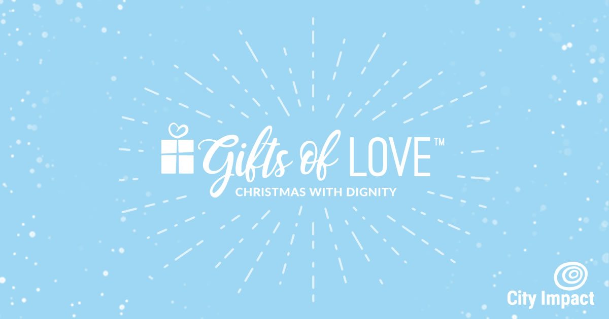 Gifts of Love – City Impact